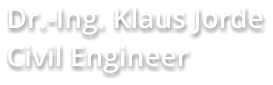 Dr.-Ing. Klaus Jorde Civil Engineer